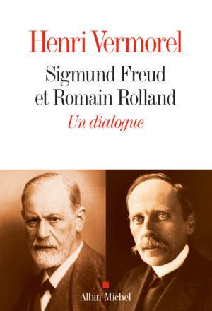 Sigmund Freud et Romain Rolland. Un dialogue