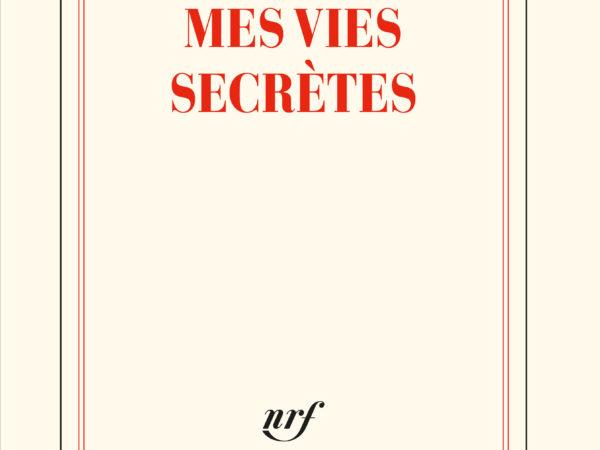 Mes vies secrètes