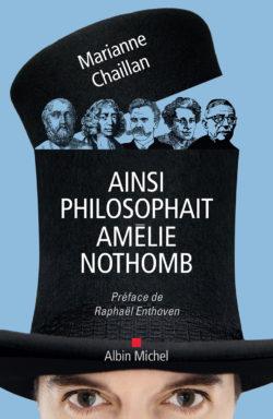 Ainsi philisophait Amélie Nothomb