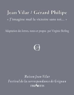 Correspondance entre Jean Vilar et Gérard Philippe