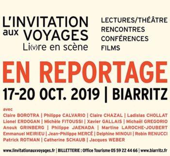 L'invitation aux voyages – cinquième édition du Festival de Biarritz