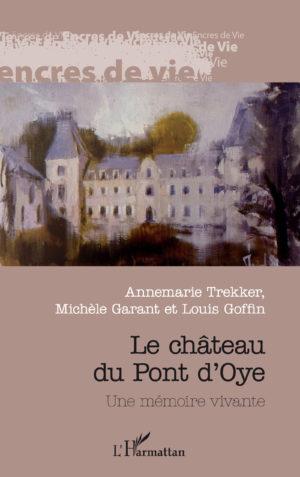 Le château du Pont d'Oye