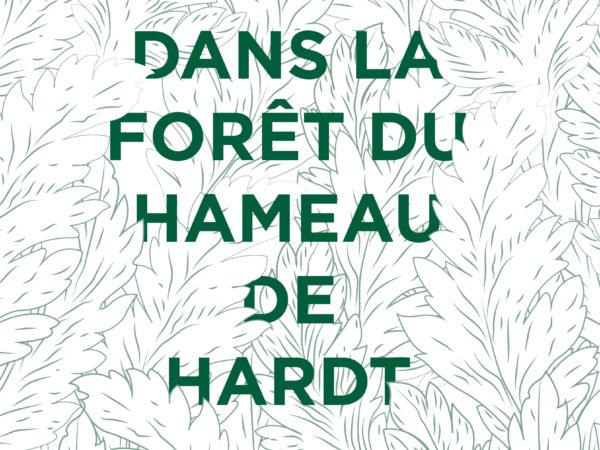 Dans la forêt du hameau de Hardt
