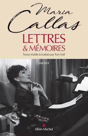 Mar-dites-moi, Maria Callas