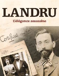 Landru – L'élégance assassine