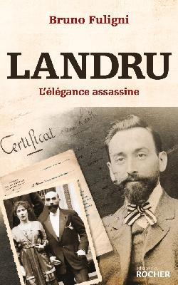 Landru - L'élégance assassine