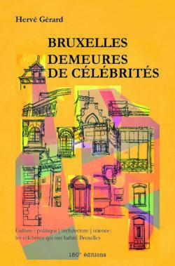 Bruxelles, Demeures de célébrités