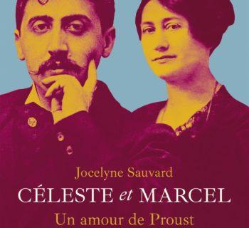 Céleste et Marcel. Un amour de Proust