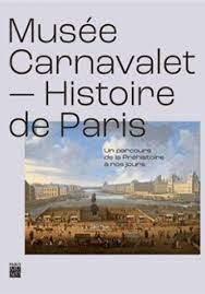 Inauguration conjointe du nouveau musée Carnavalet – Histoire de Paris et… de notre rubrique » Carnavalettres»