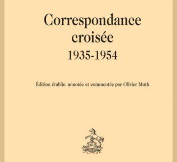 Louise de Vilmorin – Jean Hugo – Correspondance croisée 1935-1954